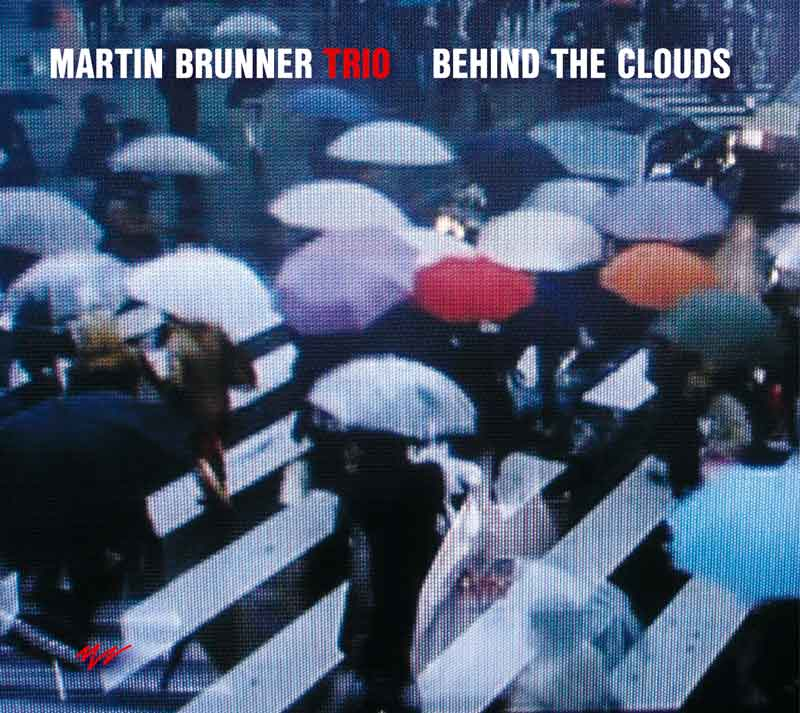 Album cover — Martin Brunner Trio — Behind The Clouds