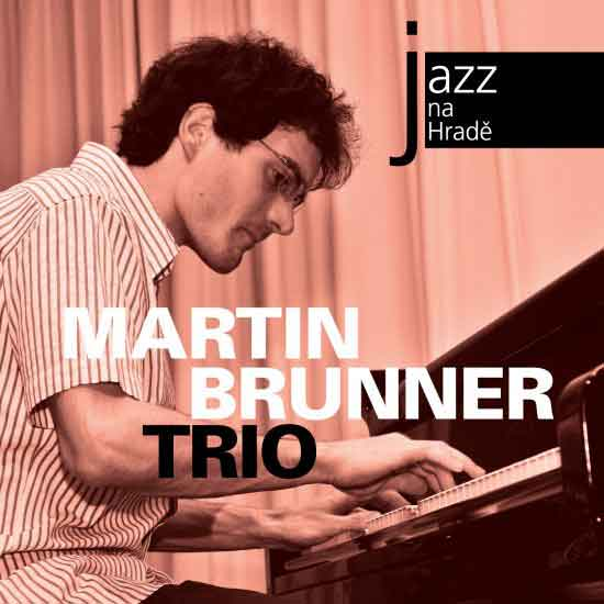 Album cover — Martin Brunner Trio — Jazz na hradě