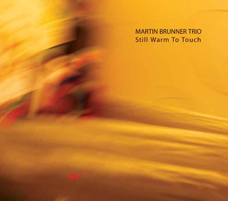 Album cover — Martin Brunner Trio — Still Warm To Touch