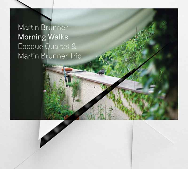Album cover — Martin Brunner Trio & Epoque Quartet — Morning Walks